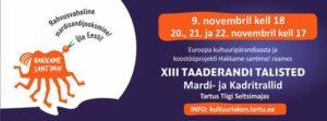 Täna algavate Kadritrallidega Tiigi Seltsimajas tähistatakse Euroopa kultuuripärandi aastat